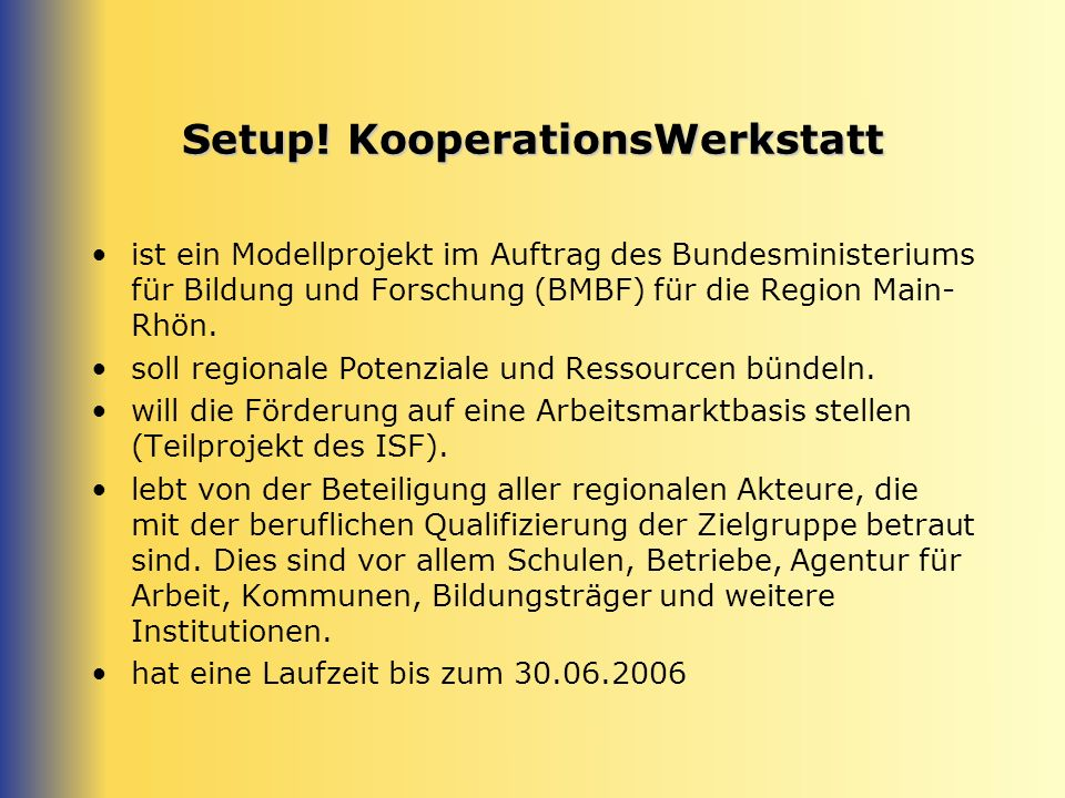 Setup.KooperationsWerkstatt Welche Bedeutung hat das Projekt.