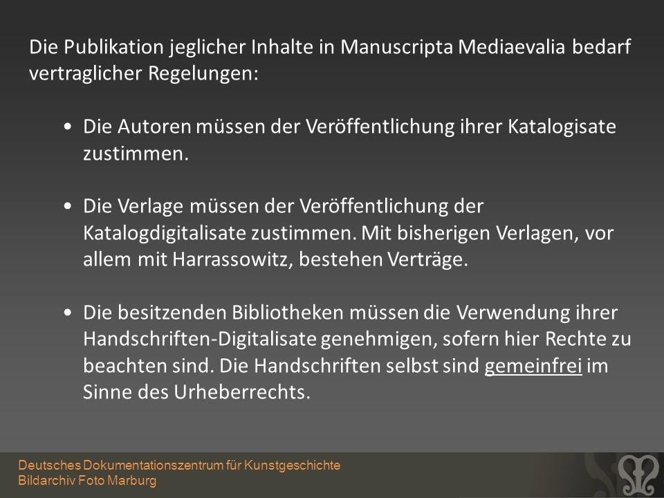 Deutsches Dokumentationszentrum für Kunstgeschichte Bildarchiv Foto Marburg Die Publikation jeglicher Inhalte in Manuscripta Mediaevalia bedarf vertra