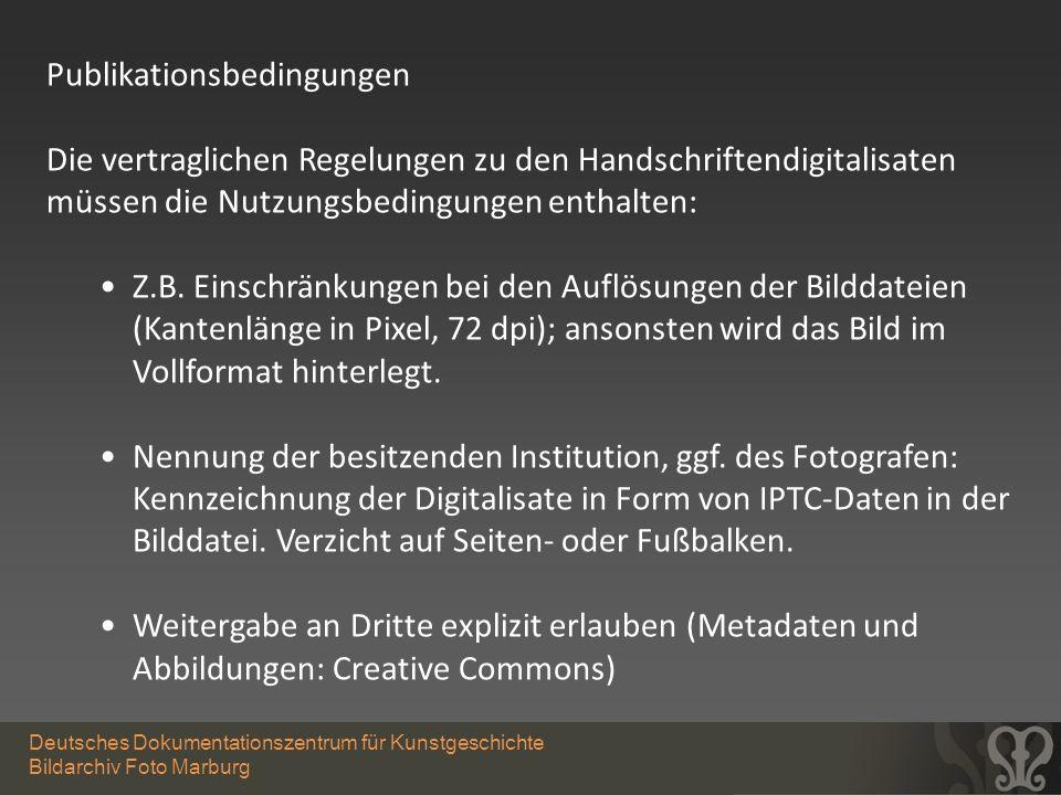 Deutsches Dokumentationszentrum für Kunstgeschichte Bildarchiv Foto Marburg Publikationsbedingungen Die vertraglichen Regelungen zu den Handschriftend