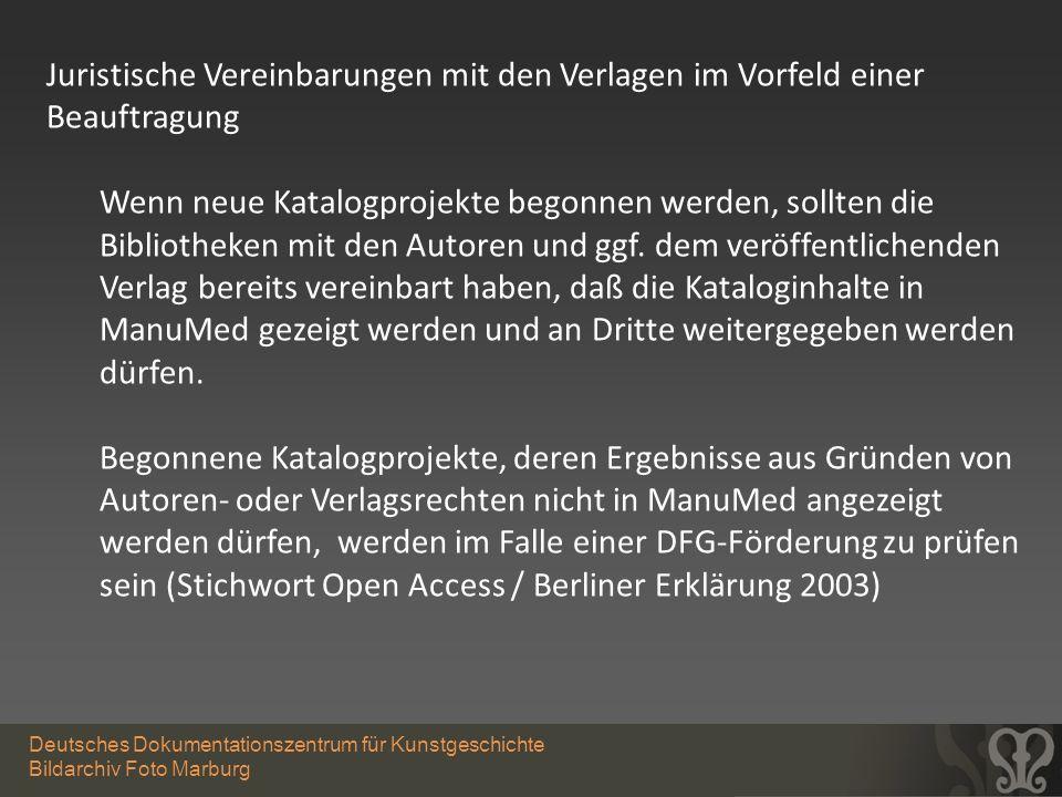 Deutsches Dokumentationszentrum für Kunstgeschichte Bildarchiv Foto Marburg Juristische Vereinbarungen mit den Verlagen im Vorfeld einer Beauftragung