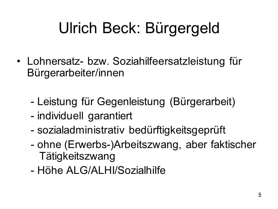 5 Ulrich Beck: Bürgergeld Lohnersatz- bzw.