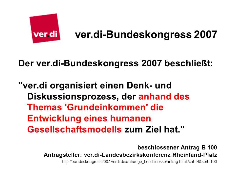 Der ver.di-Bundeskongress 2007 beschließt: