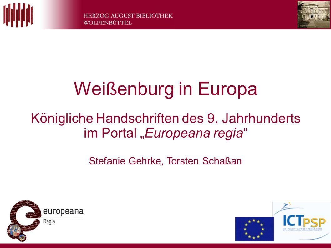 Gehrke / Schaßan – Weißenburg in Europa – Werkstattgespräch – 11.8.201112 www.theeuropeanlibrary.org Daten-Integration in Europeana geschieht durch The European Library (TEL).