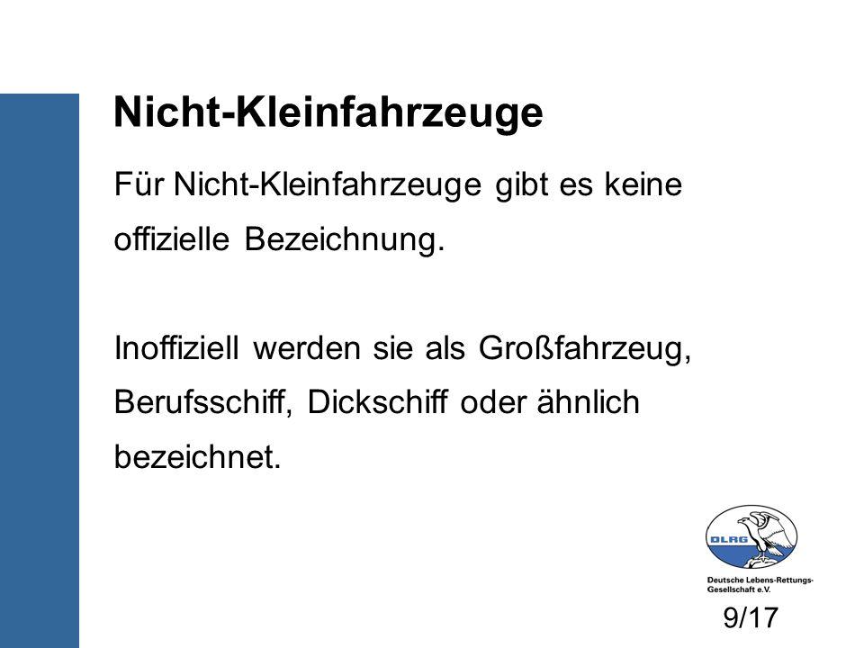 Nicht-Kleinfahrzeuge Für Nicht-Kleinfahrzeuge gibt es keine offizielle Bezeichnung.