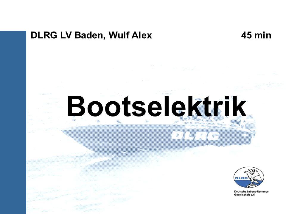 Bootselektrik DLRG LV Baden, Wulf Alex 45 min
