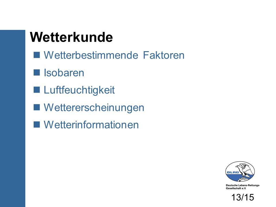 Wetterbestimmende Faktoren Isobaren Luftfeuchtigkeit Wettererscheinungen Wetterinformationen Wetterkunde 13/15