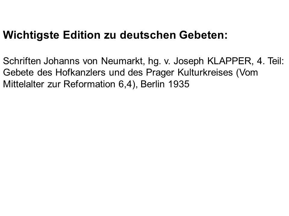 Wichtigste Edition zu deutschen Gebeten: Schriften Johanns von Neumarkt, hg.