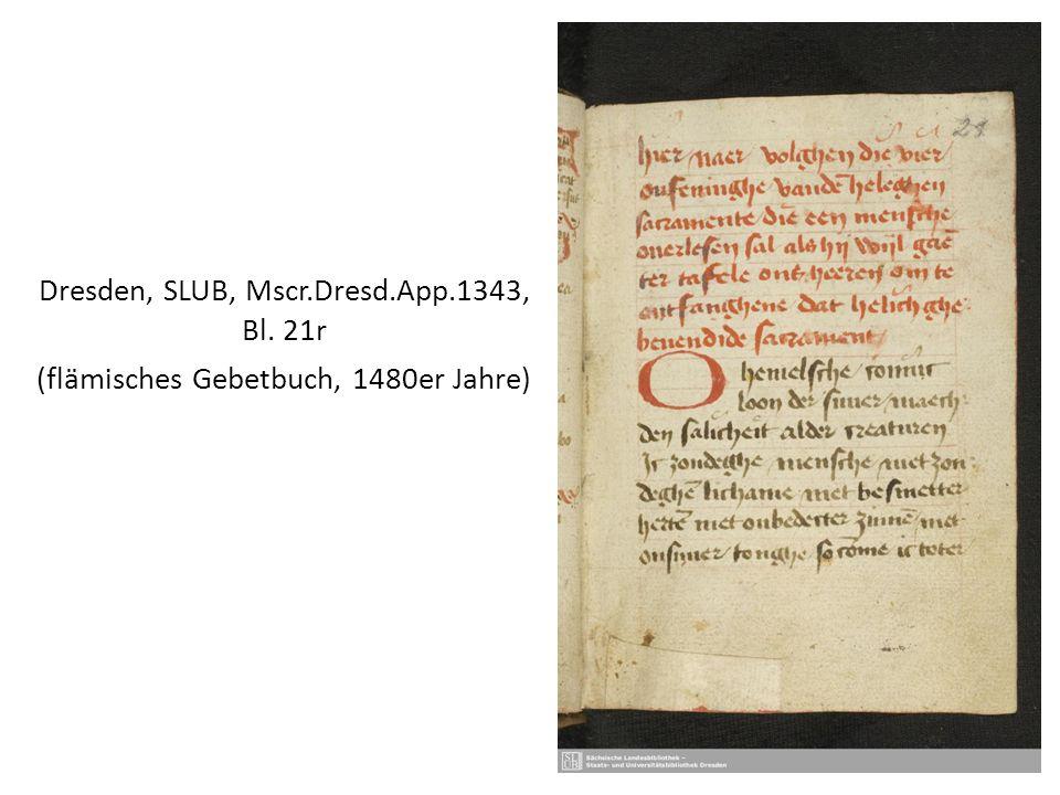 Dresden, SLUB, Mscr.Dresd.App.1343, Bl. 21r (flämisches Gebetbuch, 1480er Jahre)
