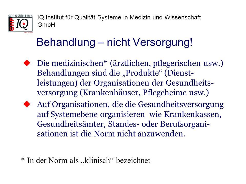IQ Institut für Qualität-Systeme in Medizin und Wissenschaft GmbH ISO 9001 und DIN EN 15224 sind sich ähnlich wie Mutter und Tochter Die DIN EN 15224 legt die ISO 9001 im Hinblick auf Produkte von Organisationen der Gesundheitsversorgung aus Sie nimmt einige Punkte zur Weiterent- wicklung der QM-Systeme auf, die ohnehin auch die ISO 9001 verändern werden Zusammenfassung