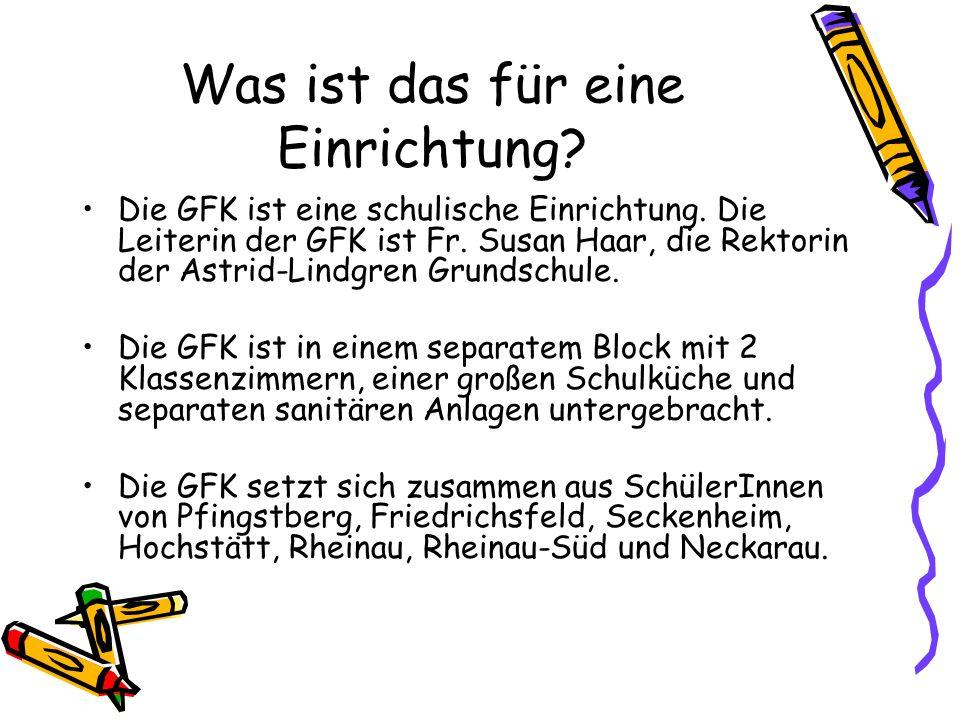 Was ist das für eine Einrichtung? Die GFK ist eine schulische Einrichtung. Die Leiterin der GFK ist Fr. Susan Haar, die Rektorin der Astrid-Lindgren G