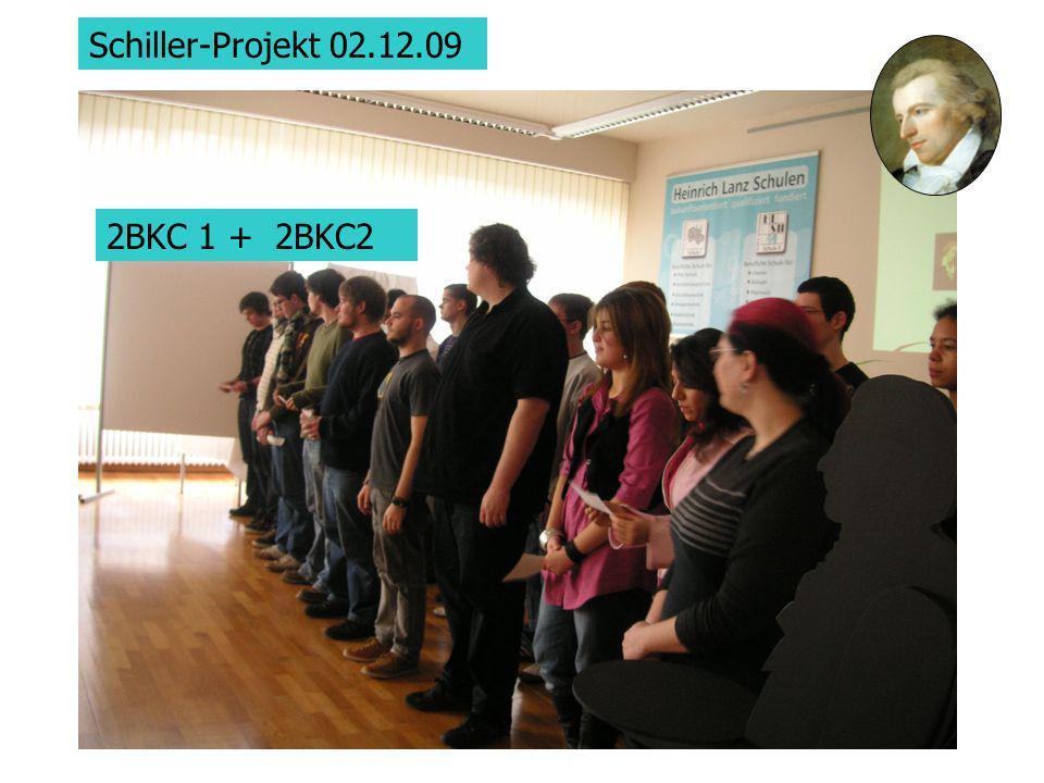 Schiller-Projekt 02.12.09 2BKC 1 + 2BKC2