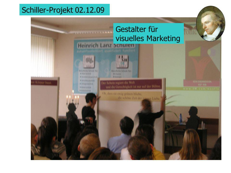 Schiller-Projekt 02.12.09 Gestalter für visuelles Marketing