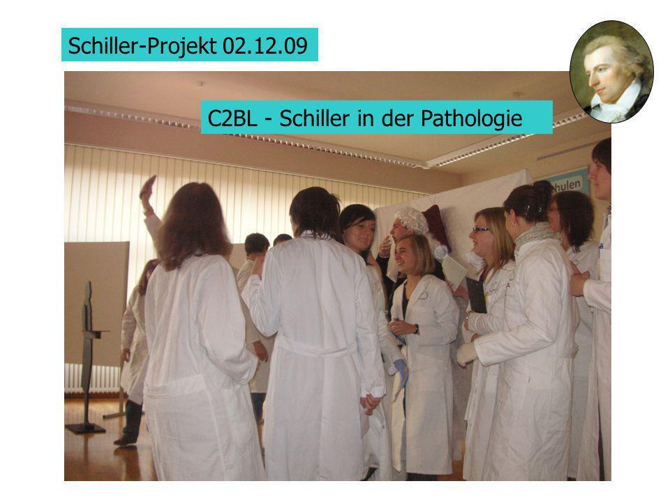 Schiller-Projekt 02.12.09 C2BL - Schiller in der Pathologie