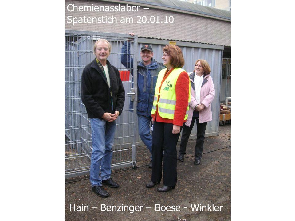 Hain – Benzinger – Boese - Winkler Chemienasslabor – Spatenstich am 20.01.10