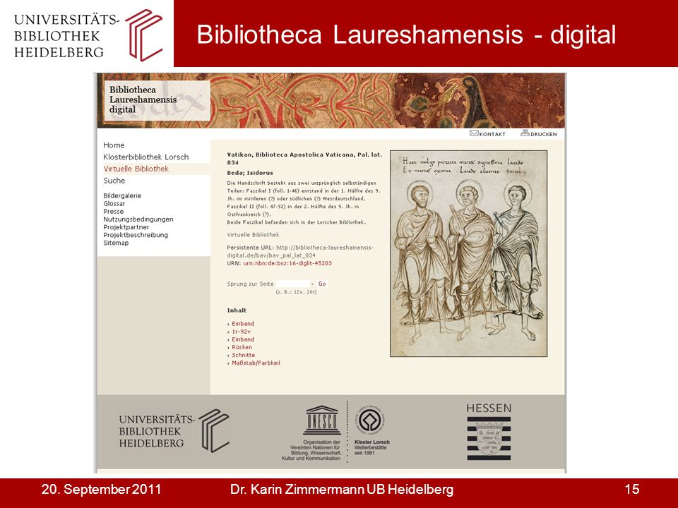 Dr. Karin Zimmermann UB Heidelberg1520. September 2011 Bibliotheca Laureshamensis - digital