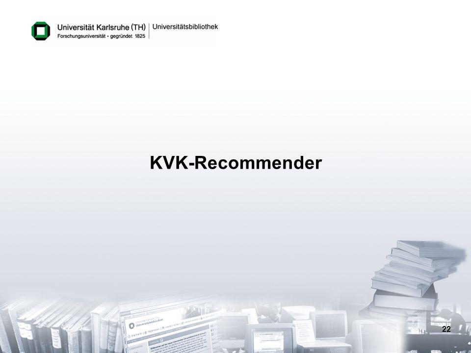 22 KVK-Recommender
