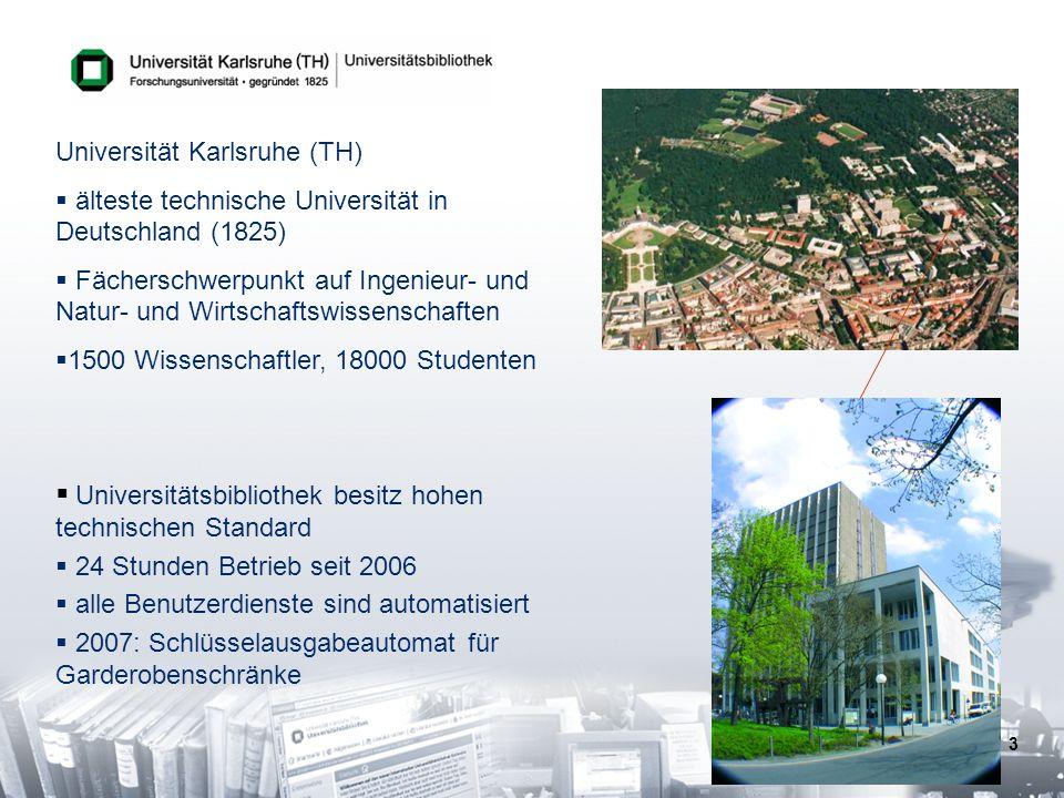 3 Universitätsbibliothek besitz hohen technischen Standard 24 Stunden Betrieb seit 2006 alle Benutzerdienste sind automatisiert 2007: Schlüsselausgabe