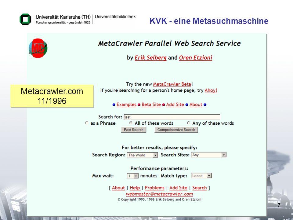 7 KVK - eine Metasuchmaschine Metacrawler.com 11/1996