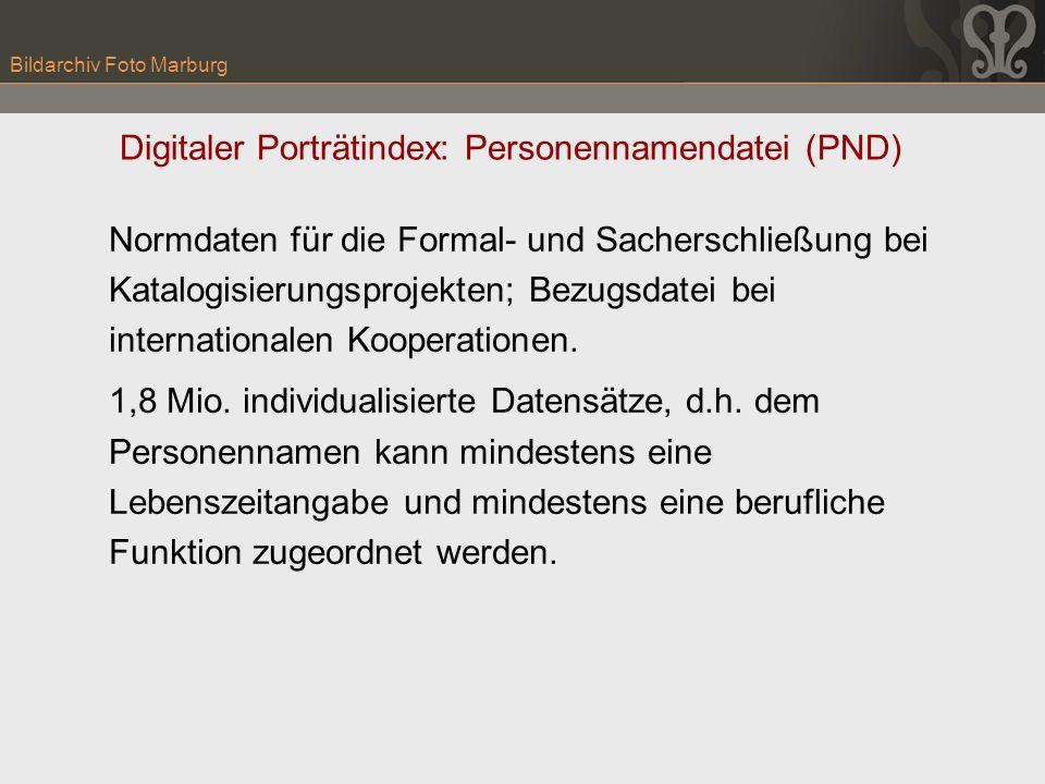 Bildarchiv Foto Marburg Normdaten für die Formal- und Sacherschließung bei Katalogisierungsprojekten; Bezugsdatei bei internationalen Kooperationen. 1