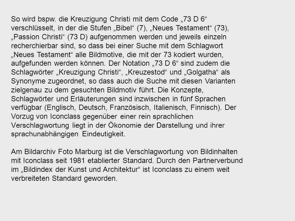 So wird bspw. die Kreuzigung Christi mit dem Code 73 D 6 verschlüsselt, in der die Stufen Bibel (7), Neues Testament (73), Passion Christi (73 D) aufg