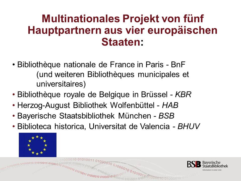 Institutioneller Rahmen Europäisches Forschungsprojekt im Rahmen von CIP-ICT-PSP (Competitiveness and Innovation framework Programme, Information and Communication Technologies Policy Support Programme).