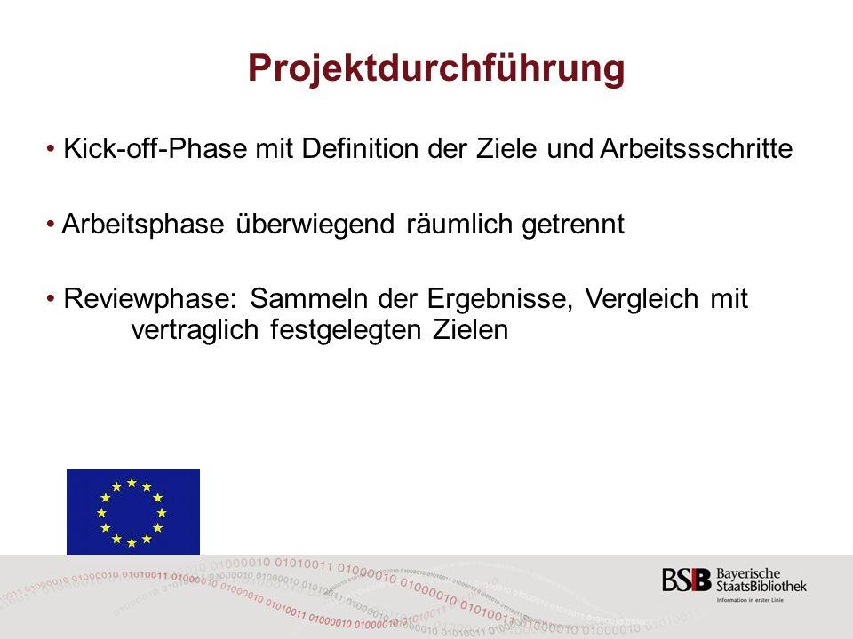 Besonderheiten: Zwingend multinationale Partner innerhalb der EU (mind.