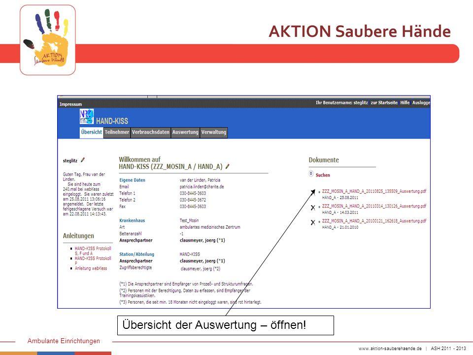 www.aktion-sauberehaende.de | ASH 2011 - 2013 Ambulante Einrichtungen Übersicht der Auswertung – öffnen!