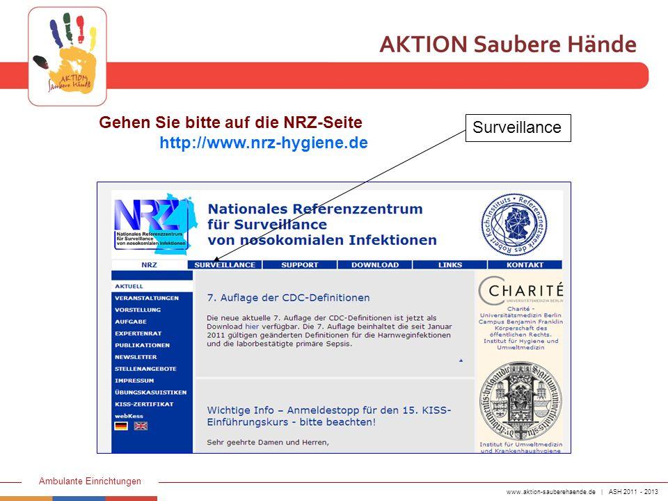 www.aktion-sauberehaende.de | ASH 2011 - 2013 Ambulante Einrichtungen Nach dem Einloggen mit Ihren Benutzerdaten kommen Sie auf die Startseite Zum Eintrag Ihres Bereiches