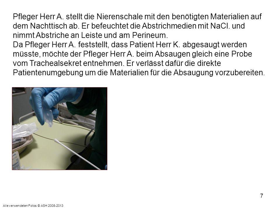 7 Pfleger Herr A.stellt die Nierenschale mit den benötigten Materialien auf dem Nachttisch ab.
