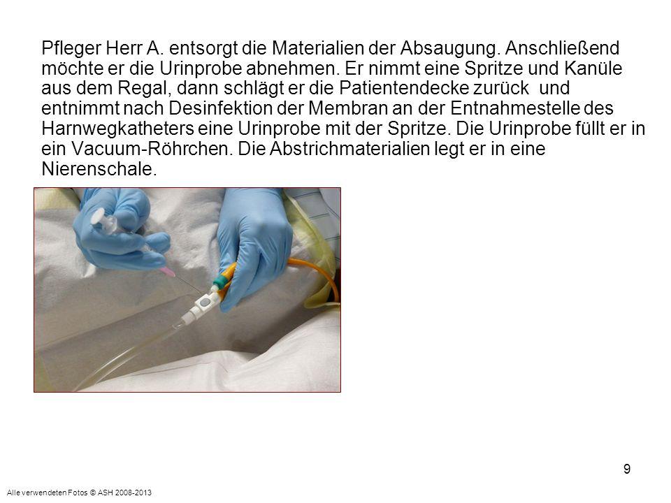 9 Pfleger Herr A.entsorgt die Materialien der Absaugung.
