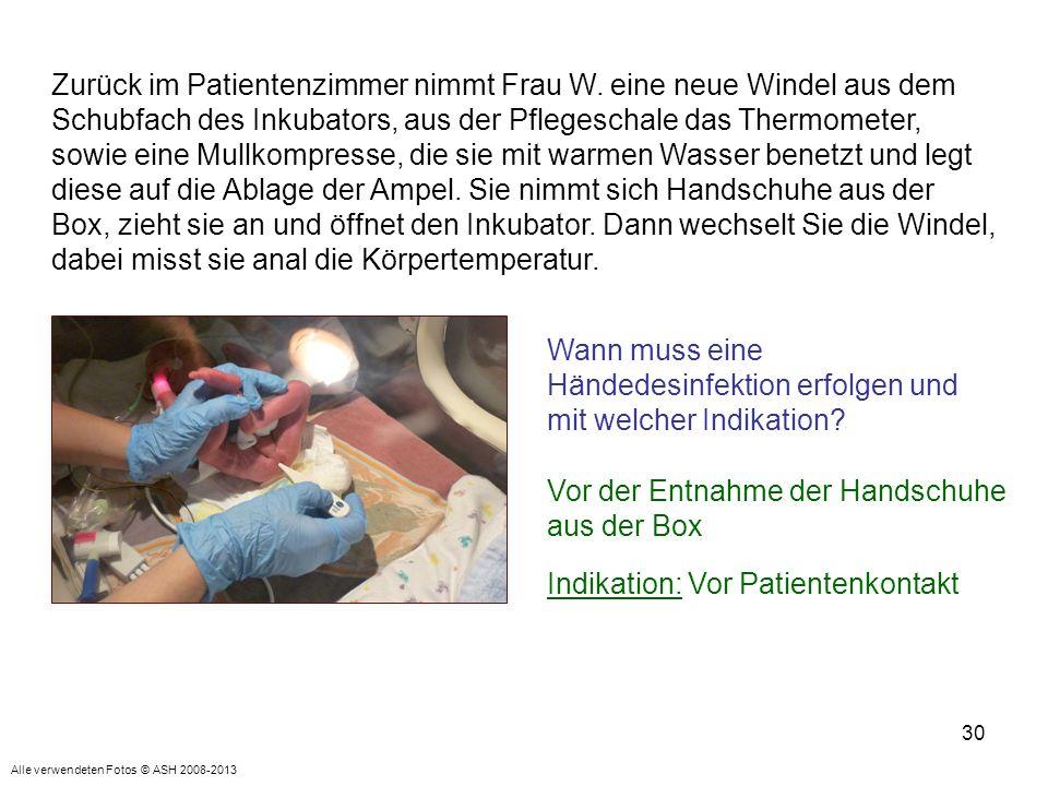 30 Zurück im Patientenzimmer nimmt Frau W. eine neue Windel aus dem Schubfach des Inkubators, aus der Pflegeschale das Thermometer, sowie eine Mullkom