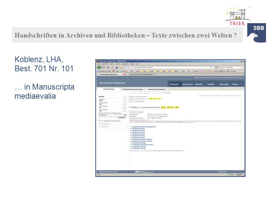 Koblenz, LHA, Best. 701 Nr. 101 … in Manuscripta mediaevalia Handschriften in Archiven und Bibliotheken – Texte zwischen zwei Welten ?