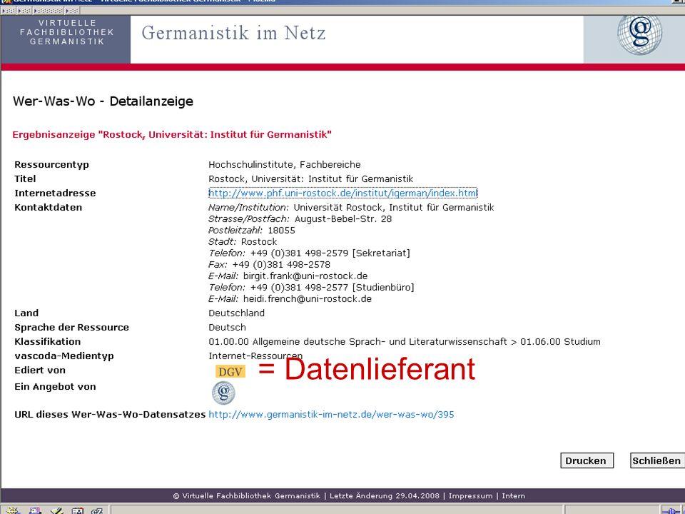 12.06.2008VDB-Fortbildung Rostock38 = Datenlieferant