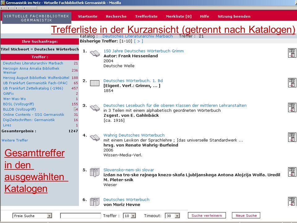 12.06.2008VDB-Fortbildung Rostock9 12 Detailanzeige (1)Treffer in Merkliste übernehmen: speichern, ausdrucken, versenden (2) Sprung in den OPAC: Standortnachweis