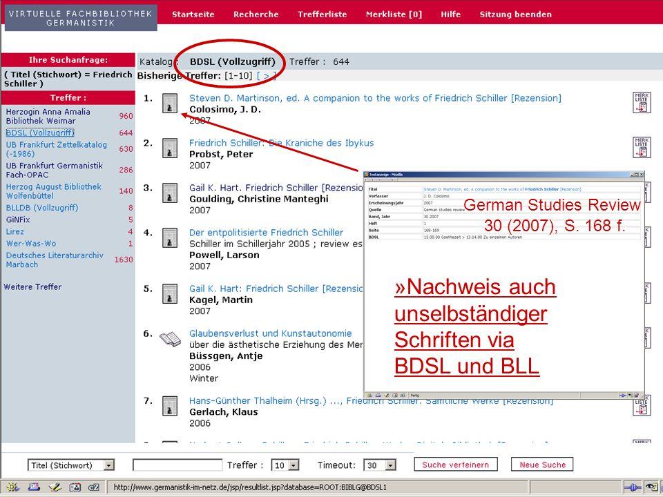 24.9.2007 Deutscher Germanistentag Marburg 12 »Nachweis auch unselbständiger Schriften via BDSL und BLL German Studies Review 30 (2007), S.