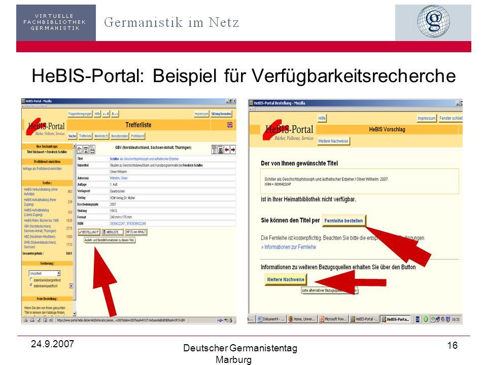 24.9.2007 Deutscher Germanistentag Marburg 16 HeBIS-Portal: Beispiel für Verfügbarkeitsrecherche