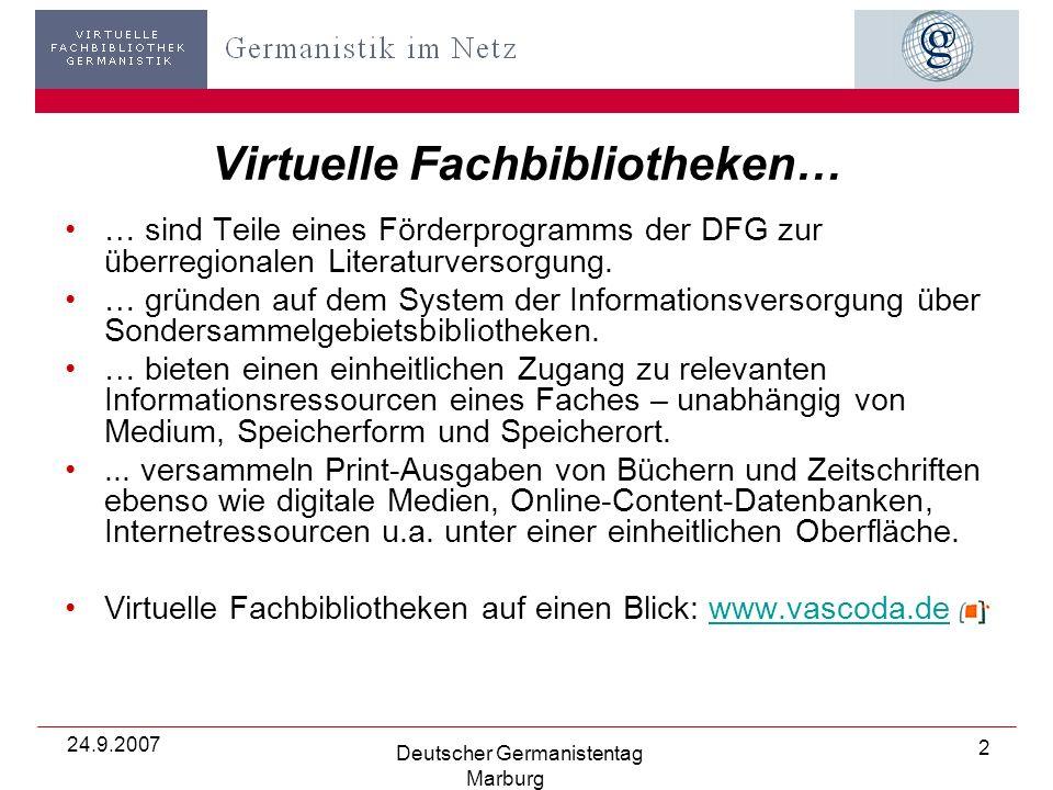 24.9.2007 Deutscher Germanistentag Marburg 3 …GiN in aller Kürze… Förderinstanz: DFG Projektstart: 1.11.2004 Projektstellen: 2 wiss.