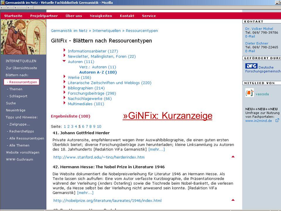 24.9.2007 Deutscher Germanistentag Marburg 33 »GiNFix: Kurzanzeige