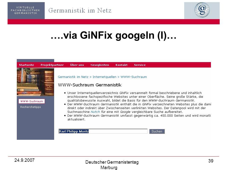 24.9.2007 Deutscher Germanistentag Marburg 39 ….via GiNFix googeln (I)…