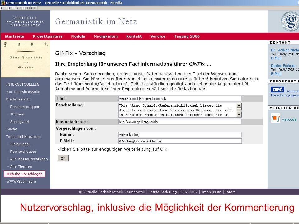 24.9.2007 Deutscher Germanistentag Marburg 48 Nutzervorschlag, inklusive die Möglichkeit der Kommentierung