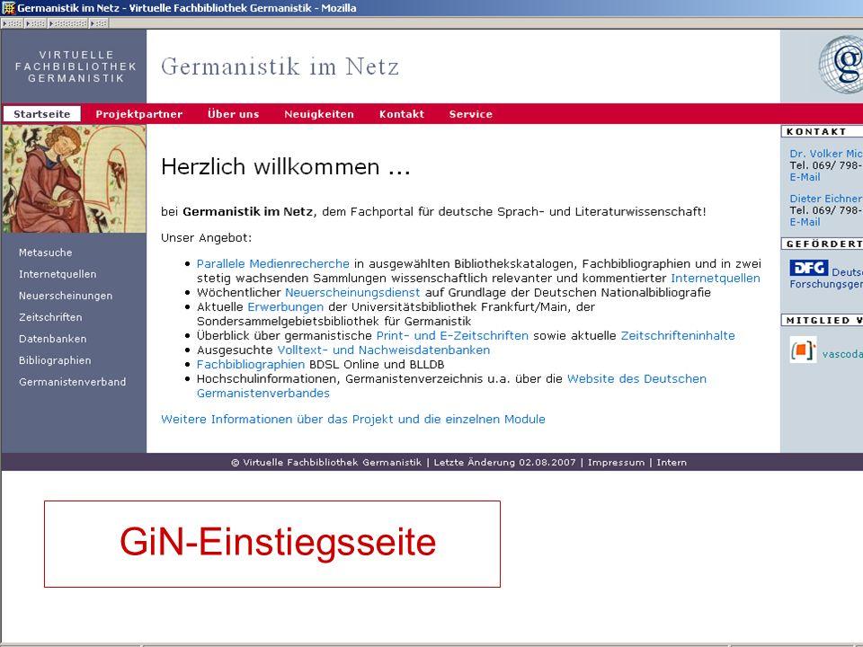 24.9.2007 Deutscher Germanistentag Marburg 6 GiN-Einstiegsseite