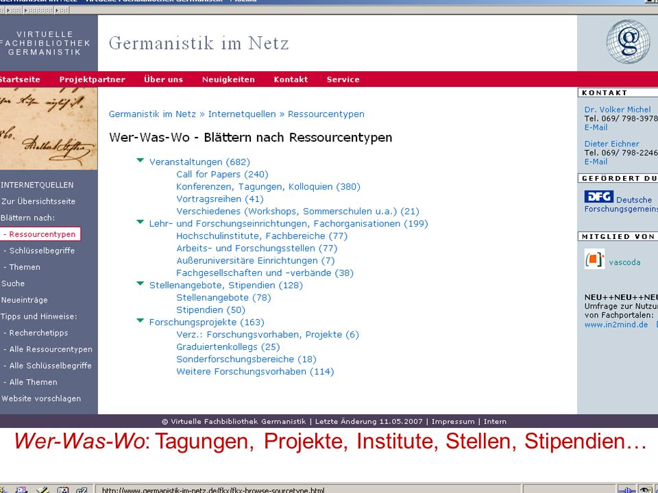 04.09.2007GSLG - German Studies Day35 Wer-Was-Wo: Tagungen, Projekte, Institute, Stellen, Stipendien…