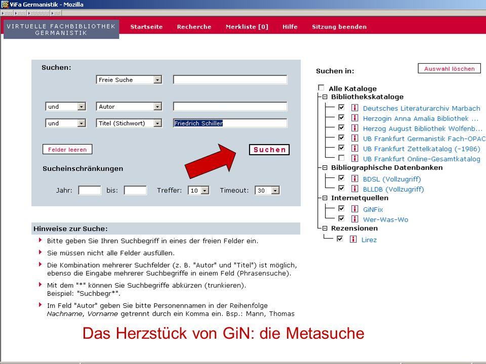 04.09.2007GSLG - German Studies Day6 Das Herzstück von GiN: die Metasuche
