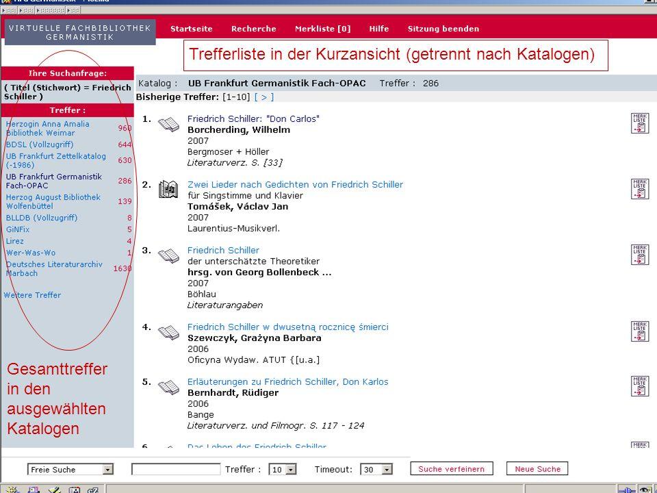 04.09.2007GSLG - German Studies Day8 Einzeltrefferanzeige 1 (1) Treffer in Merkliste übernehmen: speichern, ausdrucken, versenden 2 (2) Sprung in den OPAC: Standortnachweis und weitere lokale Sacherschließungsinformationen