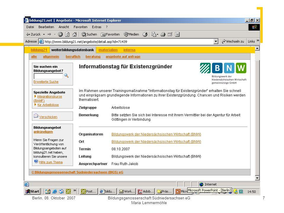 Berlin, 08. Oktober 2007Bildungsgenossenschaft Südniedersachsen eG Maria Lemmermöhle 7