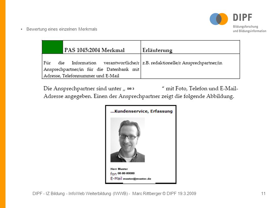 DIPF - IZ Bildung - InfoWeb Weiterbildung (IWWB) - Marc Rittberger © DIPF 19.3.200911 Bewertung eines einzelnen Merkmals