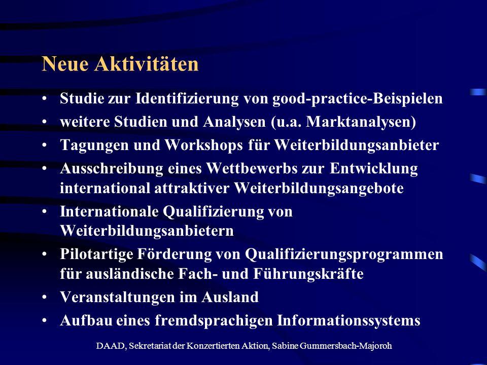 DAAD, Sekretariat der Konzertierten Aktion, Sabine Gummersbach-Majoroh Neue Aktivitäten Studie zur Identifizierung von good-practice-Beispielen weiter
