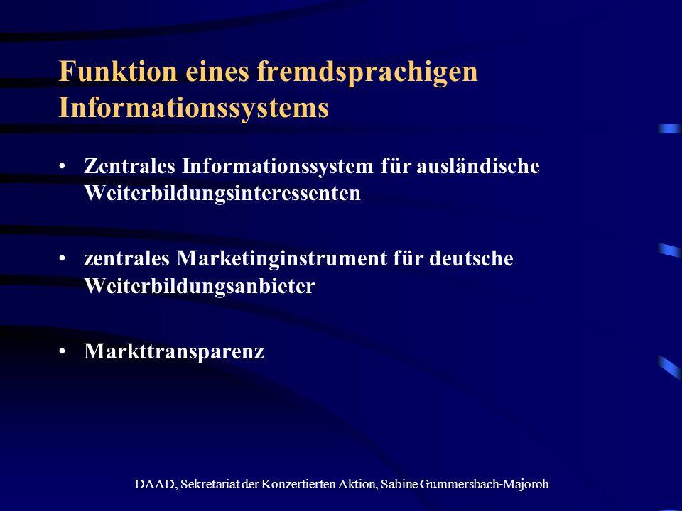 DAAD, Sekretariat der Konzertierten Aktion, Sabine Gummersbach-Majoroh Funktion eines fremdsprachigen Informationssystems Zentrales Informationssystem