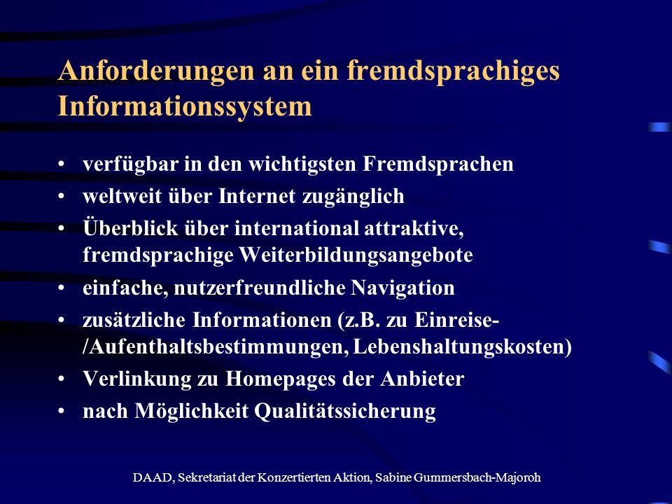 DAAD, Sekretariat der Konzertierten Aktion, Sabine Gummersbach-Majoroh Anforderungen an ein fremdsprachiges Informationssystem verfügbar in den wichti