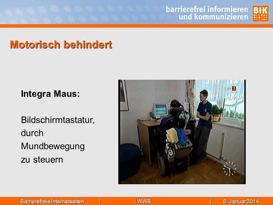 IWWB| 8. Januar 20148. Januar 20148. Januar 2014Barrierefreie Internetseiten | Motorisch behindert Integra Maus: Bildschirmtastatur, durch Mundbewegun